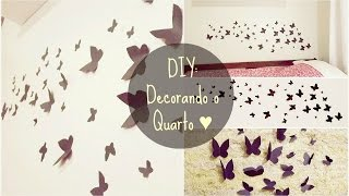 DIY: Decorando o Quarto com Borboletas | Room Decoration Thumbnail