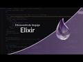 Tutoriel Divers : Découverte du langage Elixir