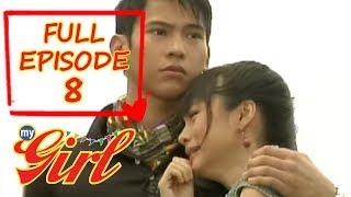 Full Episode 8   My Girl