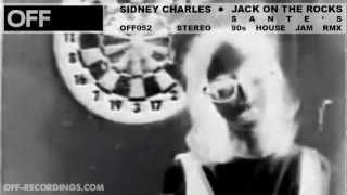 Sidney Charles - Jack On The Rocks (Santés 90