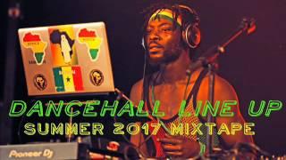 Dancehall Line Up Mixtape (Summer 2017) Feat. Alkaline, Busy Signal, Mavado, Vybz Kartel, Jahmiel