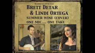 Brett Detar & Lindi Ortega (summer wine cover) Live off the floor