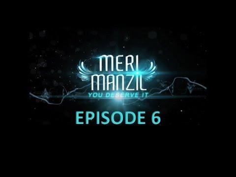 Meri Manzil Episode 6