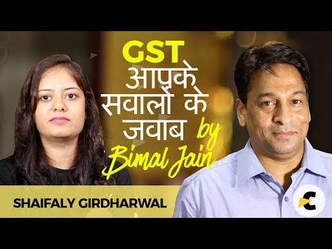 GST Current Issues with Bimal Jain - TRAN 1, Credit of TAX in STOCK, Export to Nepal/Bhutan, etc.