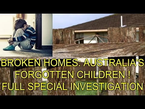 BROKEN HOMES: THE FORGOTTEN CHILDREN - FULL SPECIAL INVESTIGATION!