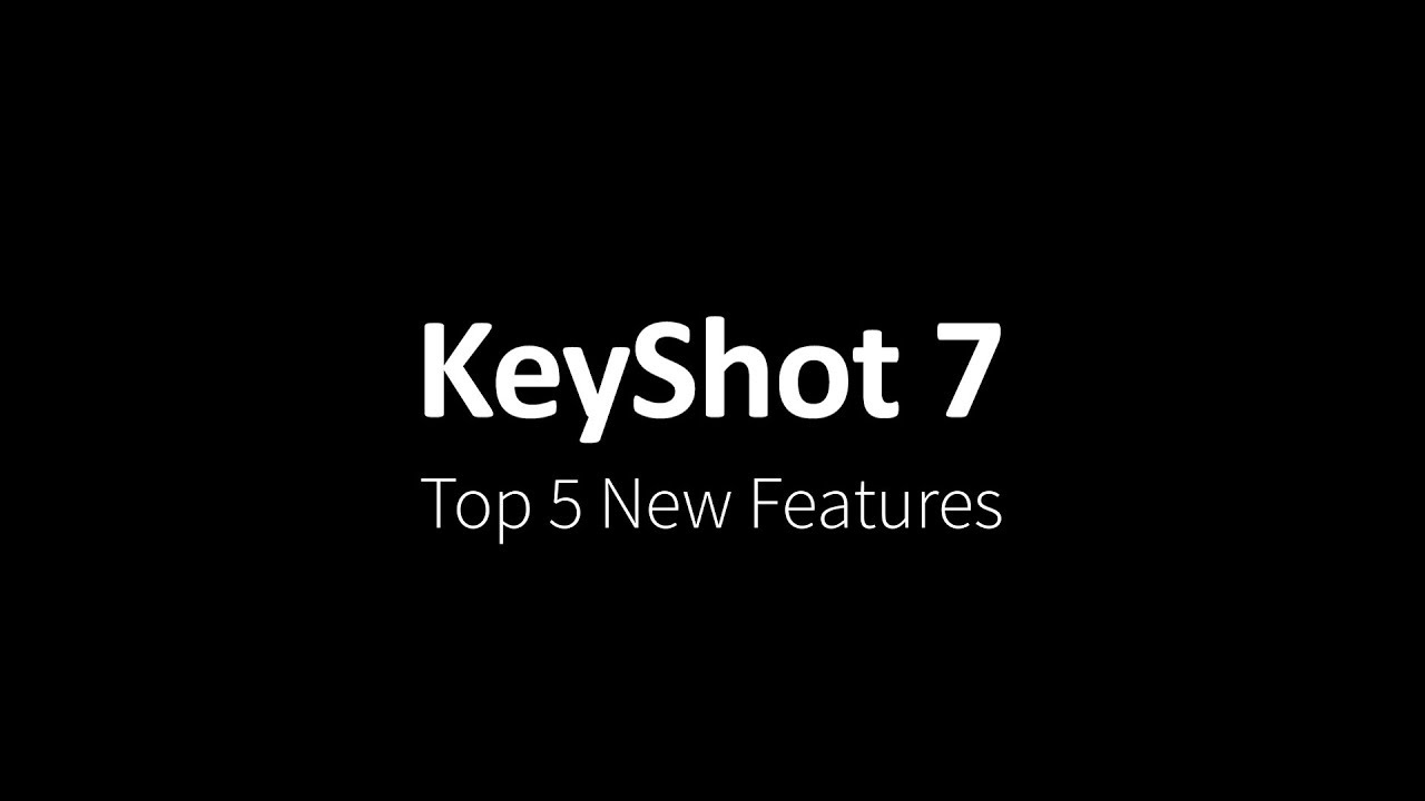Keyshot 7 Top 5 New Features Youtube
