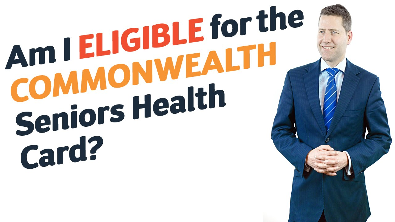 46 Am I eligible for the Commonwealth Seniors Health Card? - YouTube