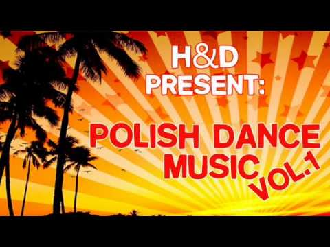 H&D   Polish Dance Music VOL 1