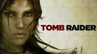 Tomb Raider [игрофильм]