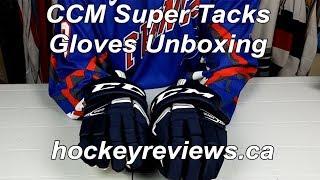 CCM Super Tacks Gloves Unboxing