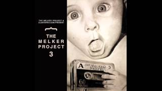 The Melker Project - That
