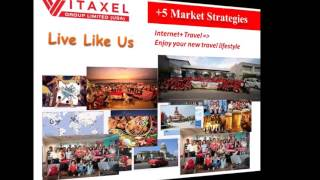 vitaxel travel business opportunity travel and earn