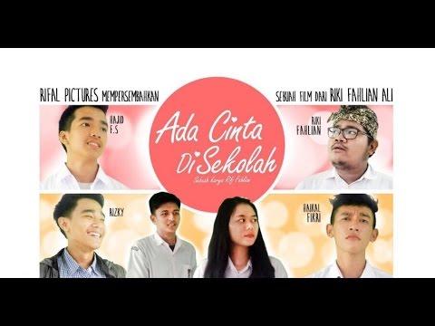 Official Trailer Ada CInta Di Sekolah - RIFAL PICTURES