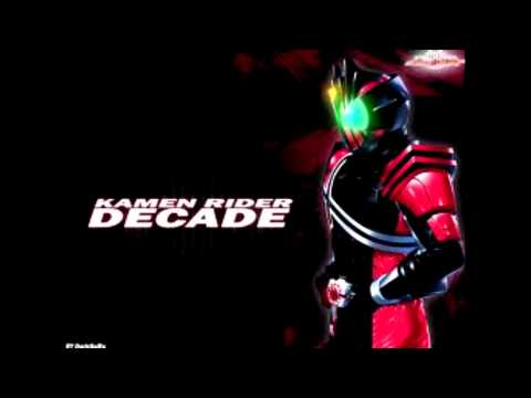Kamen Rider Decade Movie Theme Song