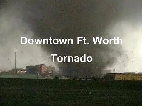 March 28, 2000 Downtown Ft. Worth Tornado