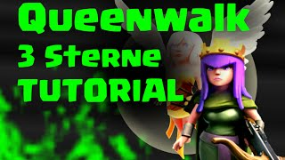 queenwalk tutorial fr 3 sterne angriffe rh10 championsliga clash of clans