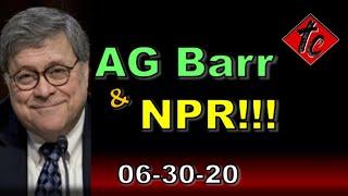 AG Barr & NPR!!!