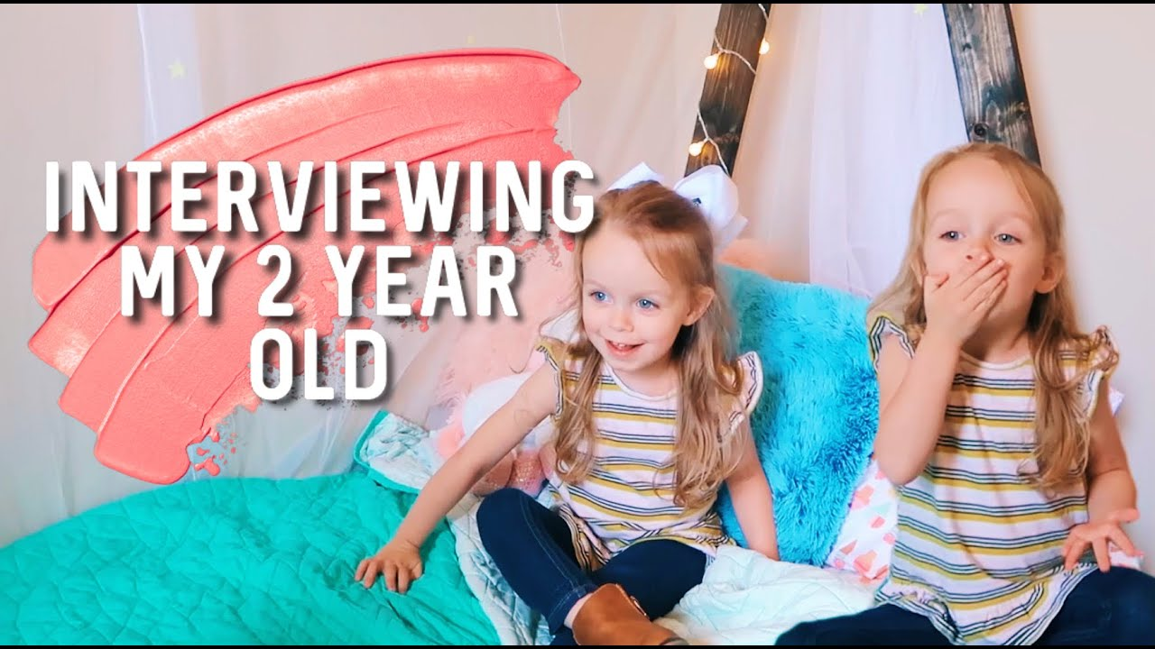 interviewing my 2 (almost 3) year old daughter! | mama maddie