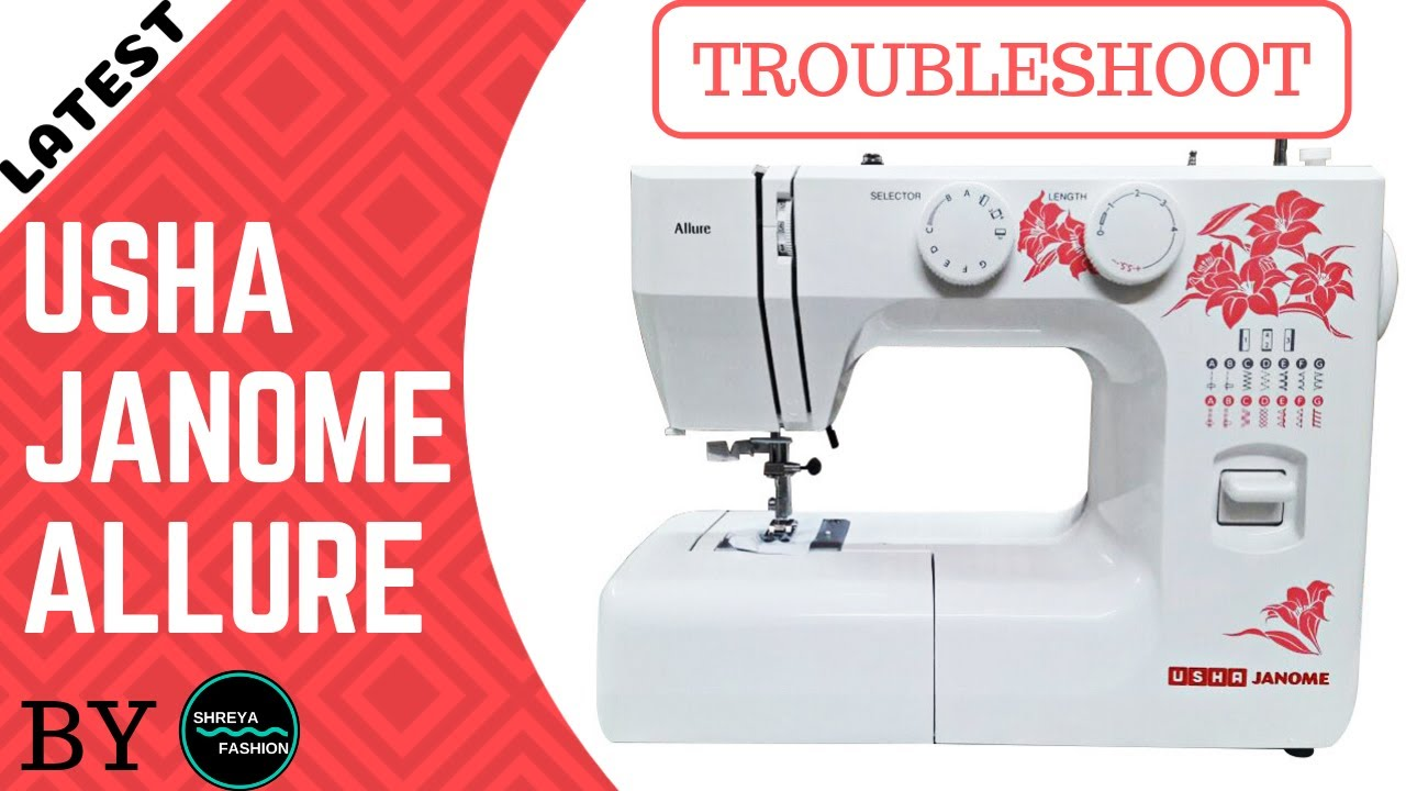 48b1e7c1674 Troubleshooting in Usha Janome Allure Sewing Machine In Hindi - YouTube
