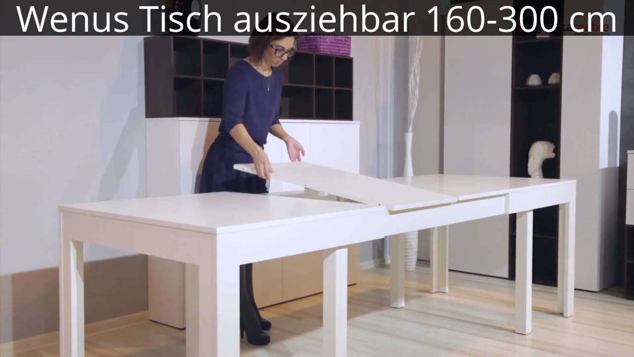wenus tisch ausziehbar 160 300 cm youtube. Black Bedroom Furniture Sets. Home Design Ideas