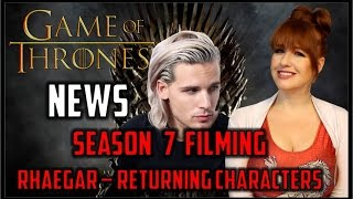 Game of Thrones News: Rhaegar, Filming, Casting, & Returning Characters