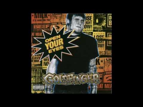 Goldfinger Open Your Eyes (Full Album 2002)