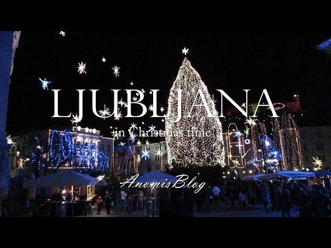 Christmas time in Ljubljana | AnomisBlog