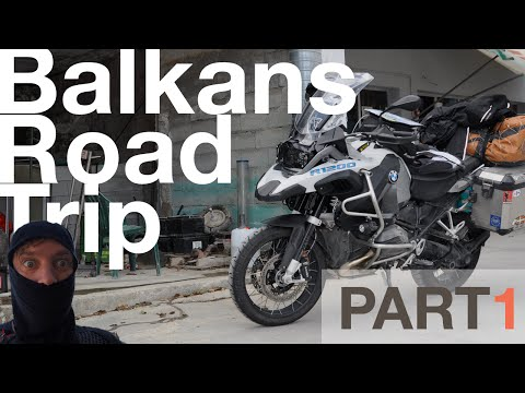 Balkans Road trip - Part 1 - BMW R 1200 GS Adventure 2014