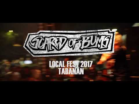 Scared Of Bums // Local Fest Tabanan 2017// Kepalkan Tangan Kiri