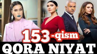 Qora niyat 153-qism uzbek tilida turk film кора ният 153-кисм