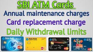 SBI All ATM-Cum-Debit cards full details.