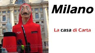 la casa di carta 3 Milano