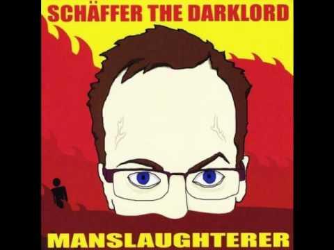 Schaffer The Darklord - A Very Bad Man