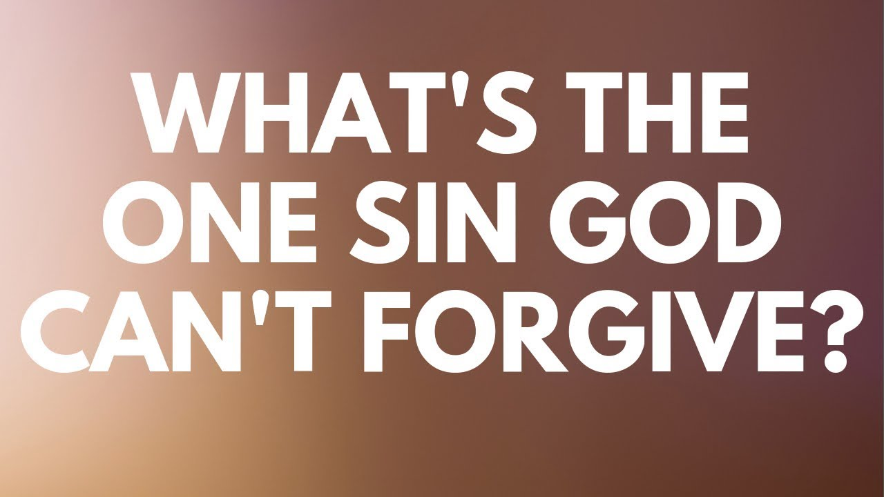 What's The One Sin God Can't Forgive? - Your Questions, Honest Answers