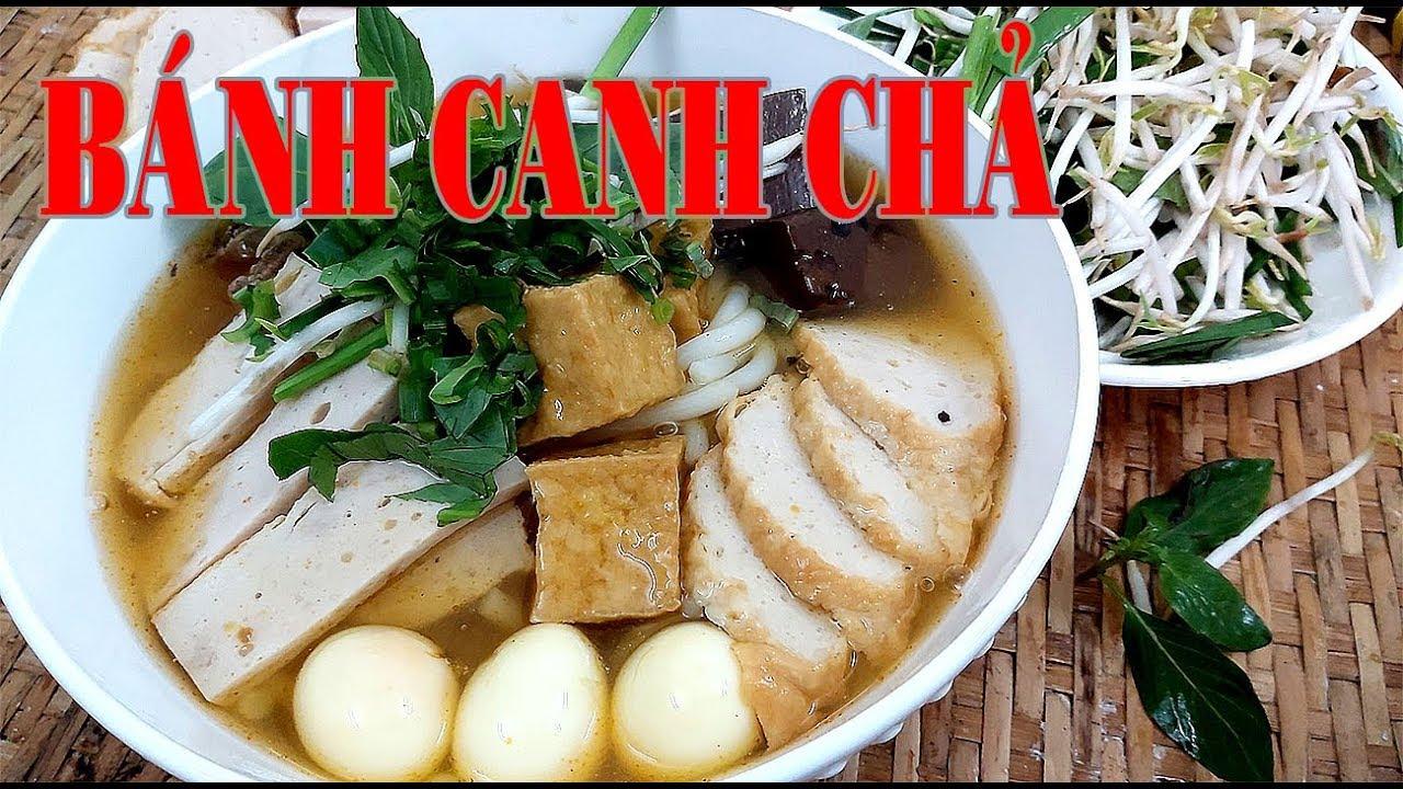 Cách nấu BÁNH CANH CHẢ thật ngon thơm phứt gia đình sẽ thích ngay của Hồng Thanh Food