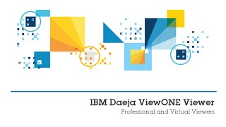 #IBM - IBM Daeja ViewONE Viewer Demo