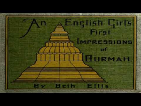 English Girl's First Impressions of Burmah | Beth Ellis | Biography & Autobiography | English | 1/3