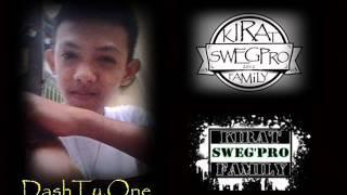 Repeat youtube video Paki Sabi Na Lang - Kwiin'Swag , Dashty'One , Aeneas ( Kirat'SwegPro)