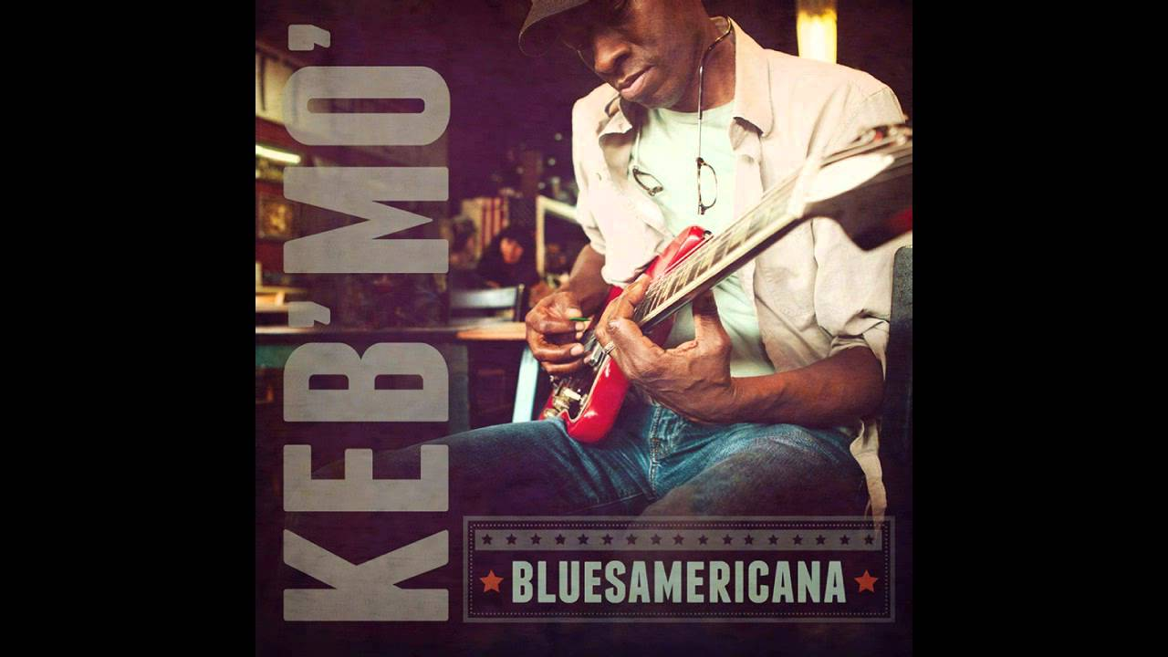 Keb Mo The Worst Is Yet To Come Chords Chordify