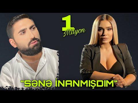 İfrat & Şəbnəm Qəhrəmanova - SƏNƏ İNANMIŞDIM