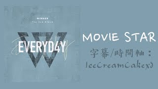 【繁體字幕】WINNER (위너) - MOVIE STAR 《EVERYD4Y》