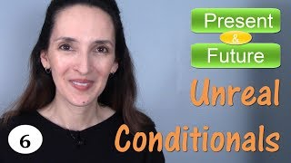 Unreal Conditionals about the Present and Future: IF clauses in English