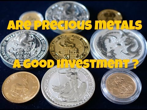 Are Precious Metals A Good Investment ?