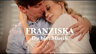 Franziska - Du bist Musik (Teaser)