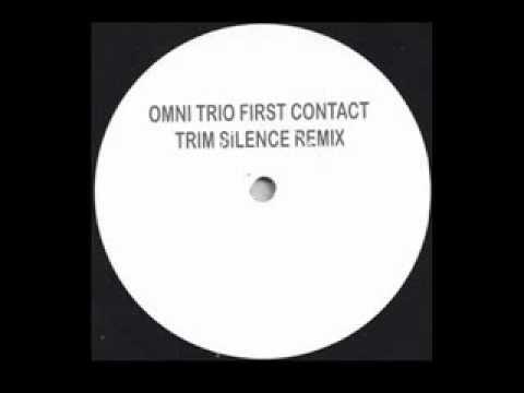 Omni Trio - First Contact (Trim Silence 12'' Mix)