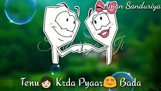 tenu-karda-pyar-bda-best-romantic-whatsapp-status-gippy-grewal-song