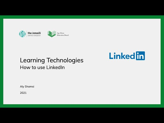 Learning Technologies: How to use LinkedIn - AKEB