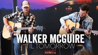 Walker McGuire - Til Tomorrow (Acoustic)