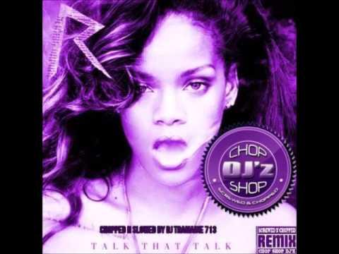 Rihanna- We All Want Love (Chopped & Slowed By DJ Tramaine713)