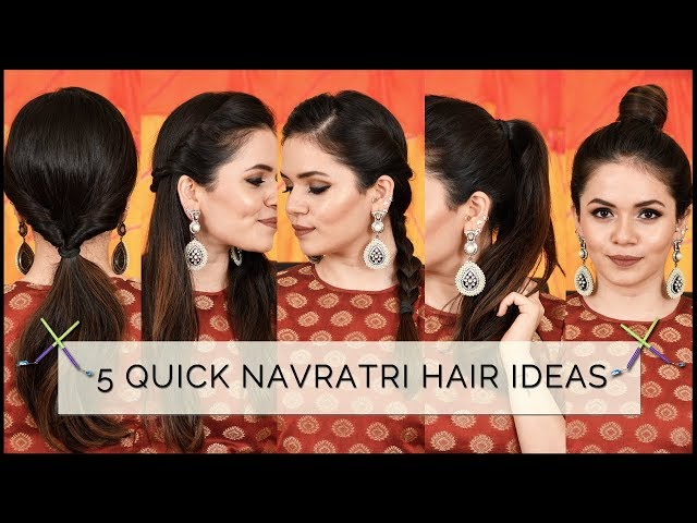 Navratri 2017 Hairstyles 5 Quick And Gorgeous Hairstyles For Your